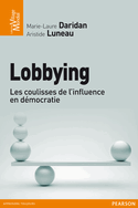 lobbying : les coulisses de l'influence en démocratie